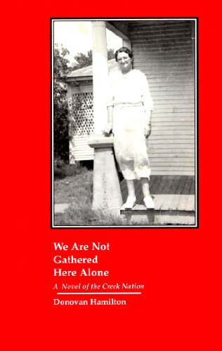 We Are Not Gathered Here Alone: A: Hamilton, Donovan