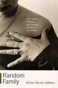 9780965617475: RANDOM FAMILY: LOVE, DRUGS, TROUBLE AND COMING OF AGE IN THE BRONX