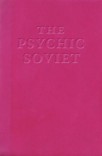 The Psychic Soviet 9780965618397 An anthology of both new and previously published essays and articles from one of the mainstays of the Washington, DC underground rock-a
