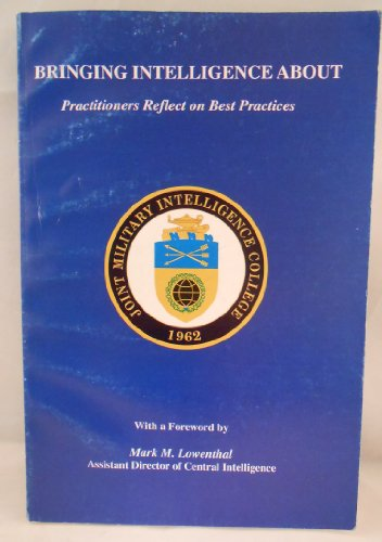 9780965619547: Bringing Intelligence about: Practitioners Reflect on Best Practices