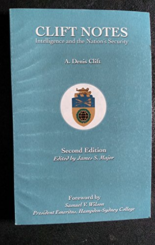 Clift Notes Intelligence and the Nation's Security (pbk): Clift, a Denis