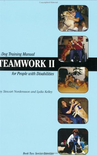 9780965621618: Teamwork II: A Dog Training Manual for People with Disabilities