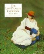 The Low Oxalate Cookbook: Book 2