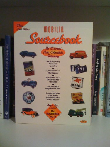 The Essential Auto Collectibles Directory: Mobilia Sourcebook
