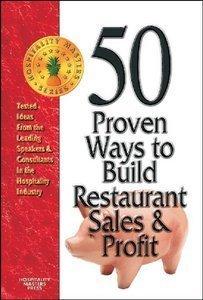 50 Proven Ways to Build Restaurant Sales: Phyllis Ann Marshall;