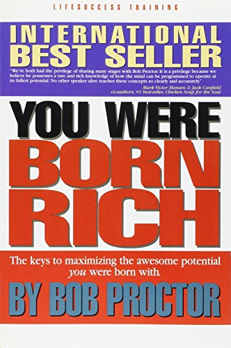 9780965626415: You Were Born Rich: Now You Can Discover and Develop Those Riches