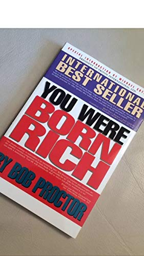 9780965626439: You Were Born Rich