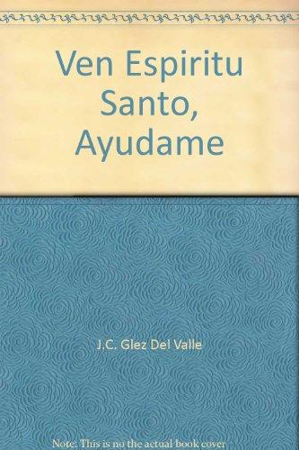 9780965626514: Ven Espiritu Santo, Ayudame