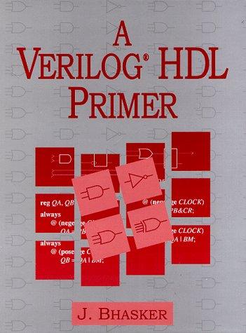 A Verilog HDL Primer: Bhasker, J