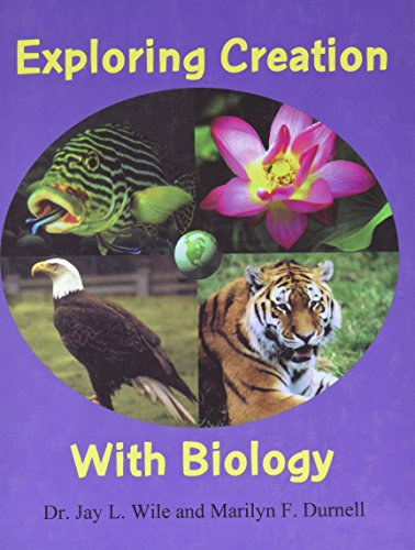 9780965629478: Exploring Creation With Biology - 1st Edition