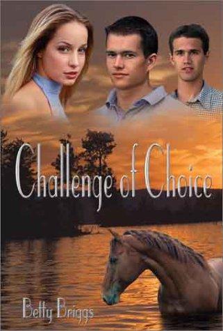Challenge of Choice (Heather): Briggs, Betty