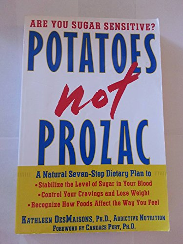 9780965631167: Potatoes NOT Prozac
