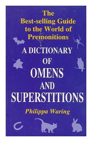 9780965636193: A Dictionary of Omens and Superstitions