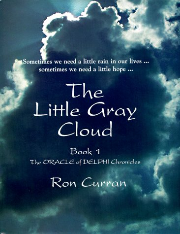 The Little Gray Cloud (Oracle of Delphi: Ron Curran