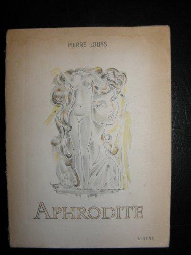 Aphrodite - Pierre Louÿs