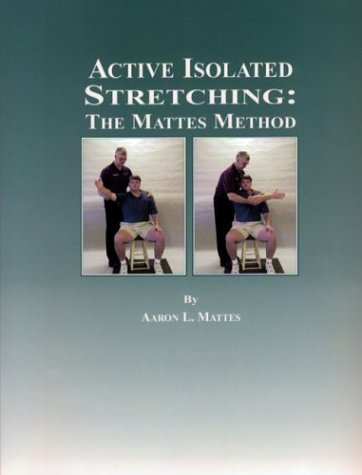9780965639613: Mattes's Method of Active Isloated Stretching