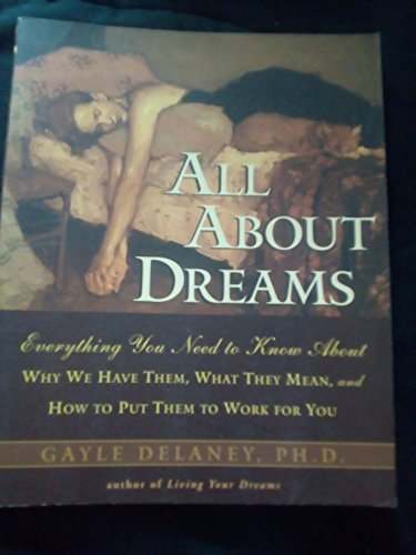All About Dreams: Everything You Need To Know About: Delaney, Gayle