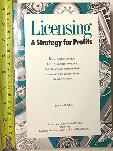 9780965640107: Licensing, a strategy for profits
