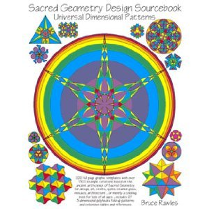 Sacred Geometry Design Sourcebook: Universal Dimensional Patterns: Bruce Rawles