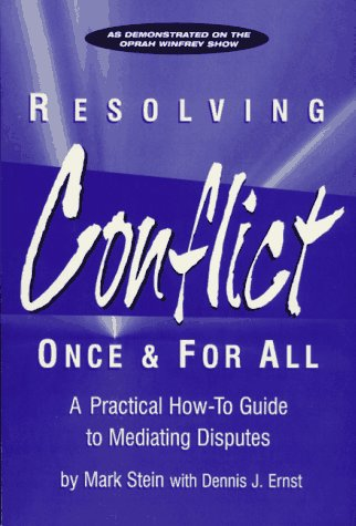 Resolving Conflict Once and for All : Ernst, Dennis J.,