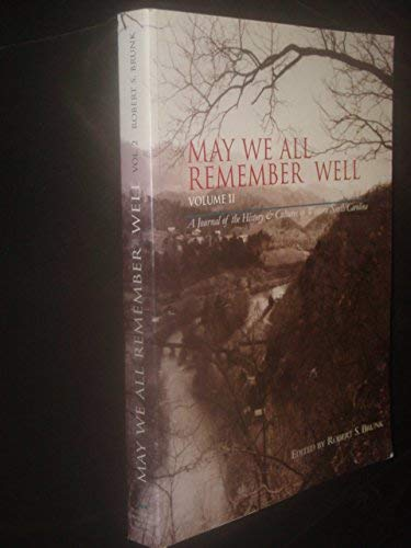 May We All Remember Well, Volume II: A Journal of the History & Culture of Western North ...