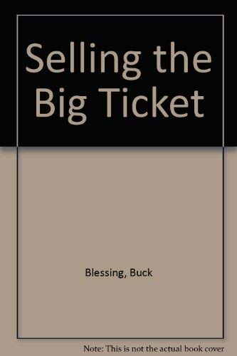 Selling the Big Ticket: Blessing, Buck