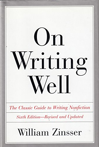9780965647625: On Writing Well The Classic Guide to Writing Nonfiction