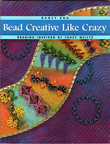 9780965647649: Bead Creative Like Crazy