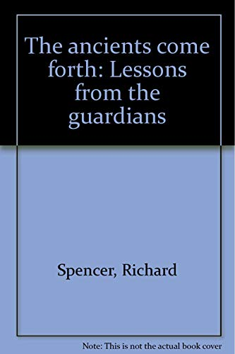 The ancients come forth: Lessons from the: Richard Spencer