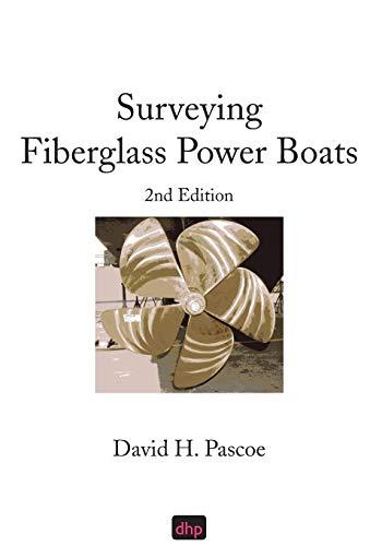 9780965649605: Surveying Fiberglass Power Boats: 2nd Edition