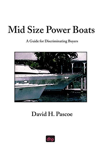 9780965649636: Mid Size Power Boats : A Guide for Discriminating Buyers