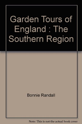 9780965651011: Garden Tours of England : The Southern Region