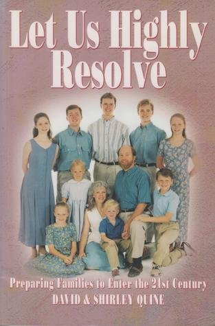 9780965651202: Let Us Highly Resolve: Families Living for Christ in the 21st Century