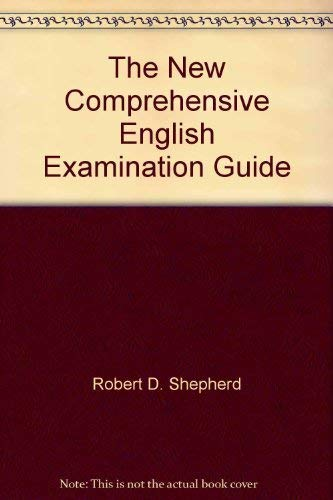 The New Comprehensive English Examination Guide (0965651509) by Robert D. Shepherd