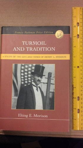 TURMOIL AND TRADITION: ELTING E. MORISON