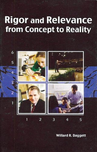 9780965655361: Rigor and Relevance from Concept to Reality