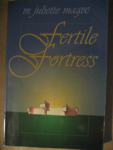 9780965655804: Fertile Fortress