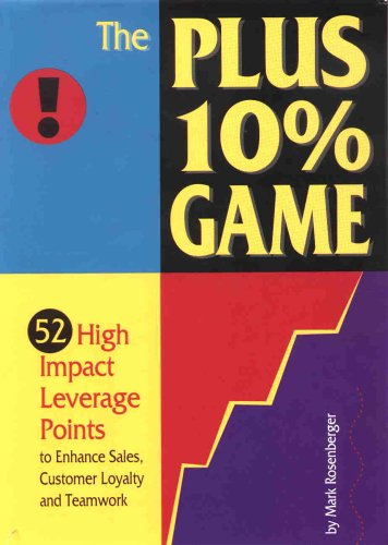 9780965656702: The PLUS 10% Game