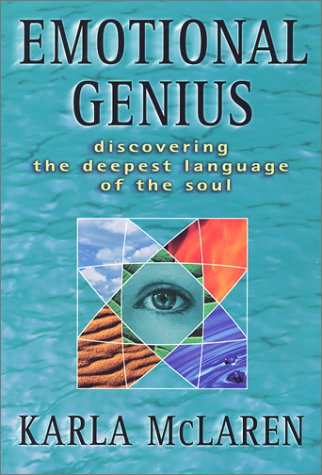 9780965658348: Emotional Genius : Discovering the Deepest Language of the Soul
