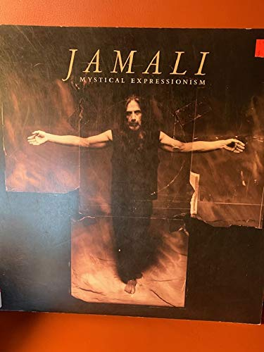 JAMALI: MYSTICAL EXPRESSIONISM: Art and Peace