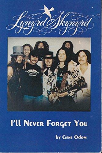 Lynyrd Skynyrd-I'll Never Forget You: Gene Odom