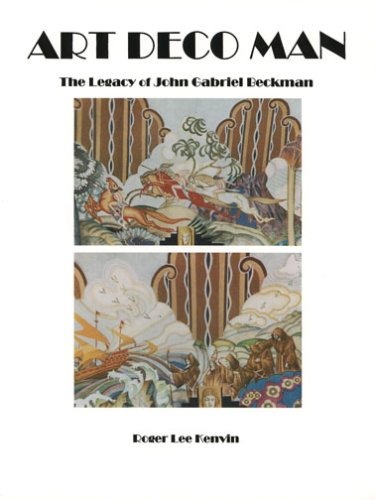 9780965663595: Art Deco Man: The Legacy of John Gabriel Beckman