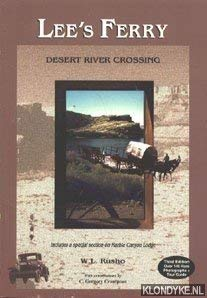 9780965664516: Lees Ferry: Desert River Crossing