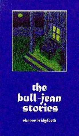 9780965665919: The Bull-Jean Stories
