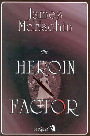 The Heroin Factor: James McEachin