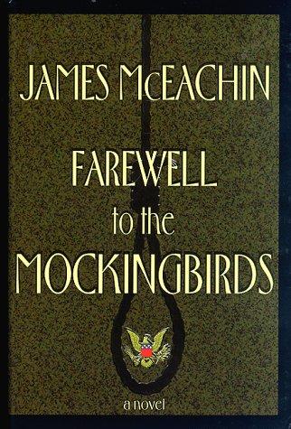 Farewell to the Mockingbirds: James McEachin