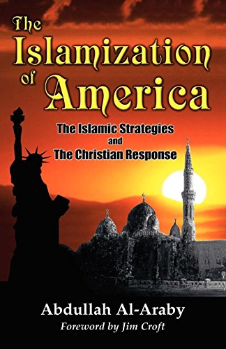 9780965668378: The Islamization of America: The Islamic Stategy and the Christian Response