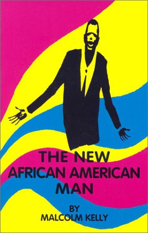 The New African American Man: Malcolm Kelly
