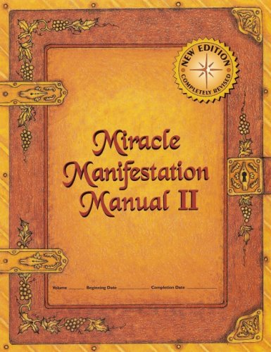 Miracle Manifestation Manual II: Jacquelyn Aldana