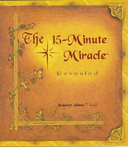 9780965674171: The 15-minute miracle revealed